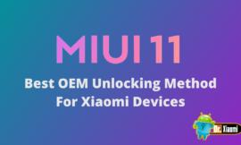 Best OEM Unlocking Method For Xiaomi Devices