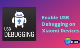 How To Enable USB Debugging on Xiaomi Devices