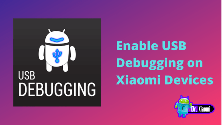 Enable USB Debugging on Xiaomi Devices