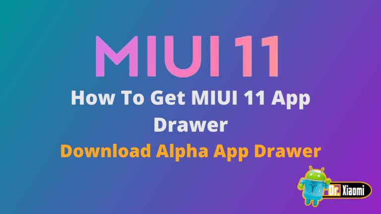 How To Get MIUI 11 App Drawer