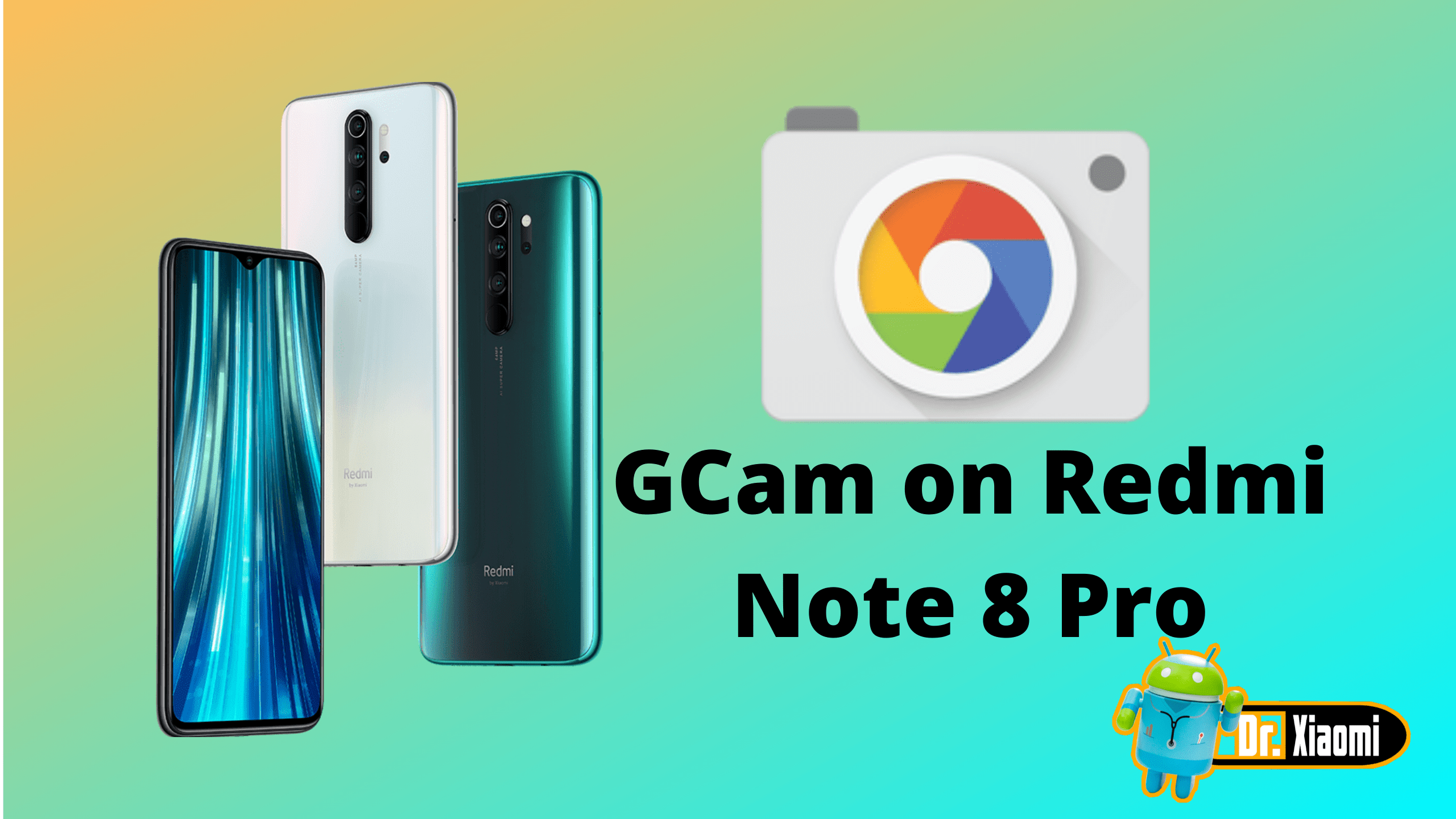 Install GCam On Redmi Note 8 Pro