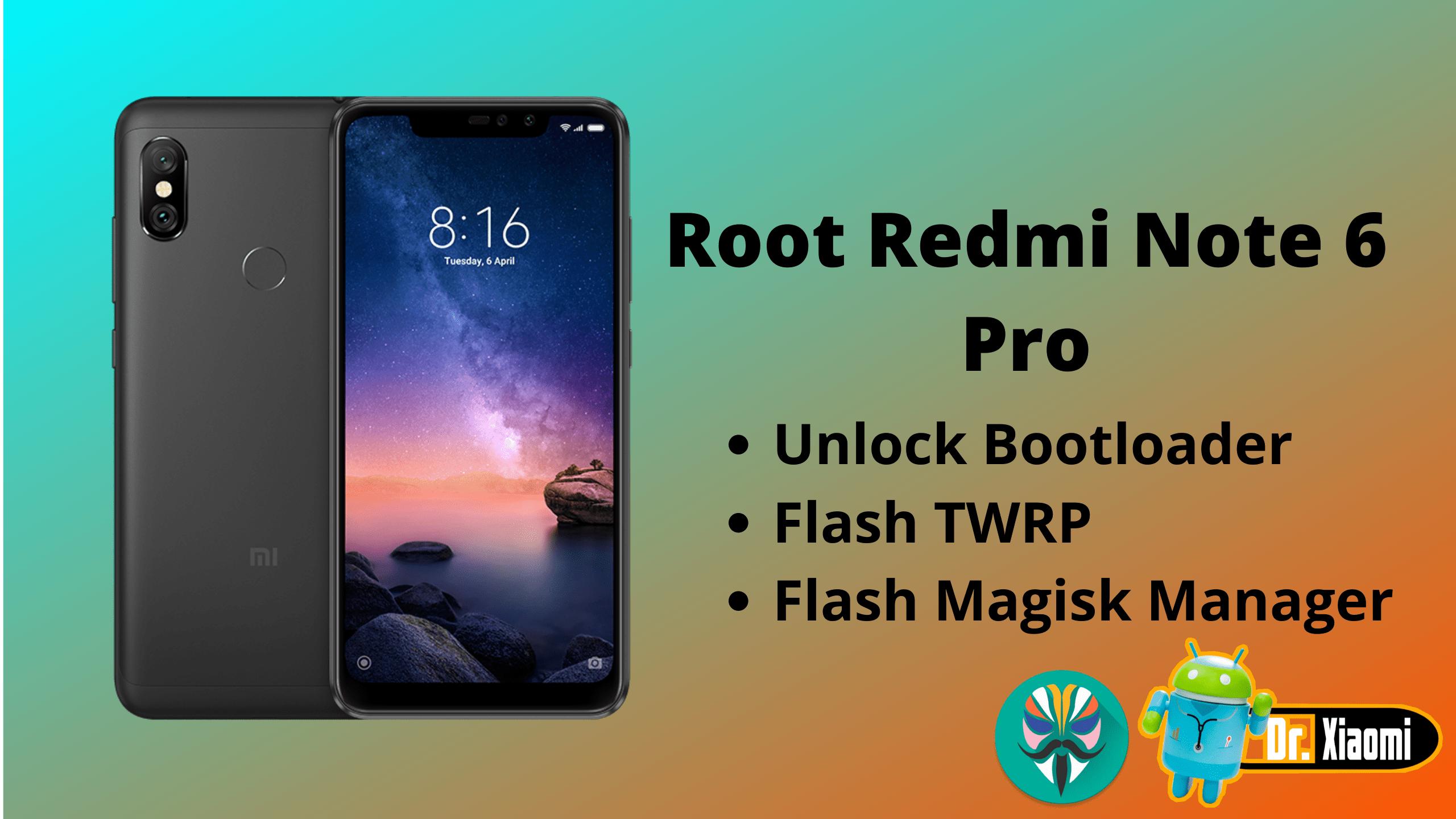 Root Redmi Note 6 Pro