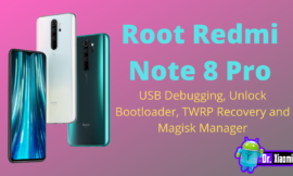 How To Root Redmi Note 8 Pro – Flash Magisk Manager