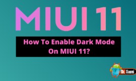 How To Enable Dark Mode On Miui 11?