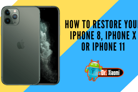 How to restore your iPhone 8, iPhone X or iPhone 11