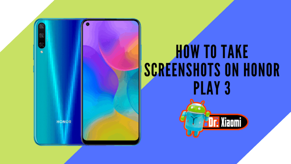 How to take screenshots on Honor Play 3