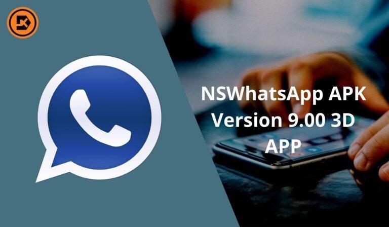 NSWhatsApp APK Version 9.00 3D APP