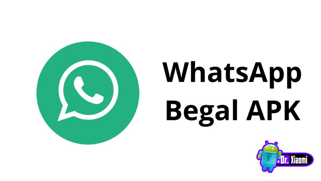 WhatsApp Begal APK