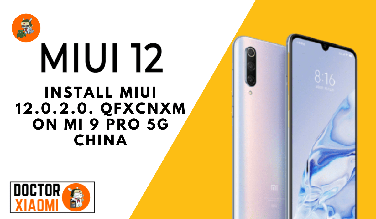 Download And Install MIUI 12.0.2.0.QFXCNXM On Mi 9 Pro 5G China