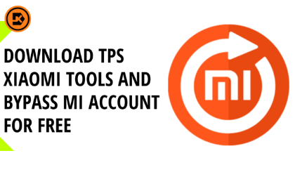 Download TPS Xiaomi Tools To Bypass Mi Account For Free