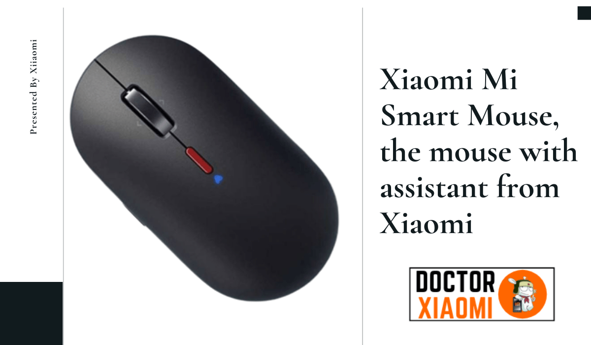 Xiaomi Mi Smart Mouse, the mouse with assistant from Xiaomi