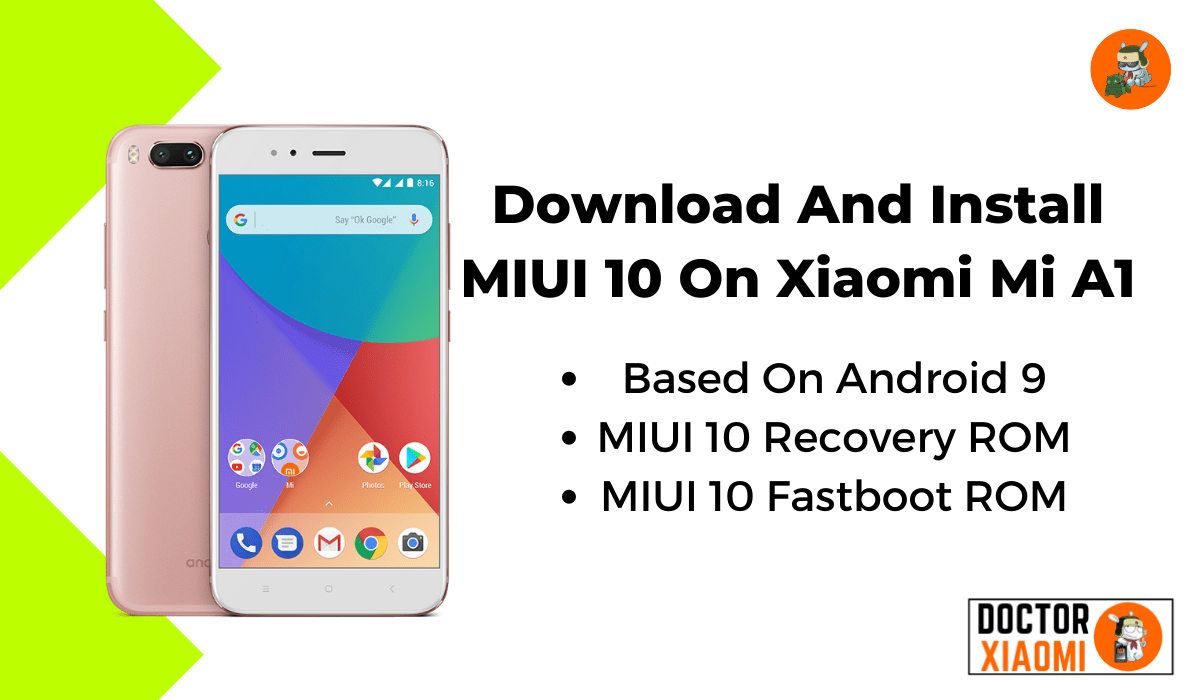 Download And Install MIUI 10 On Xiaomi Mi A1