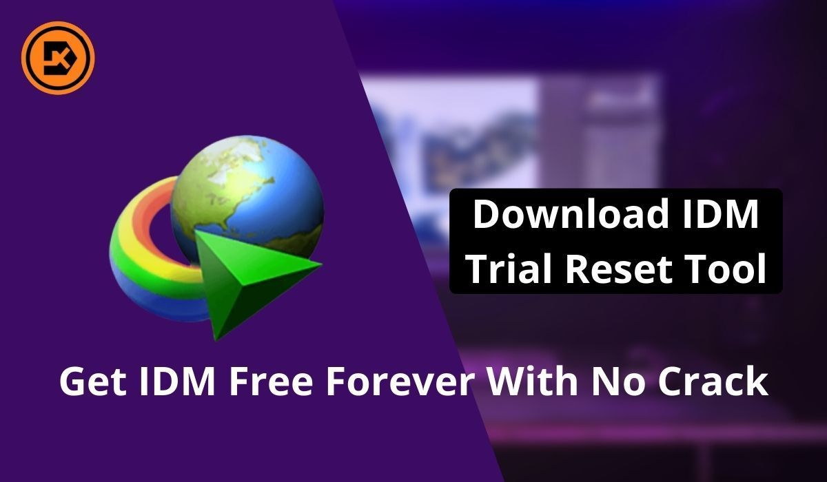 Download IDM Trial Reset Tool