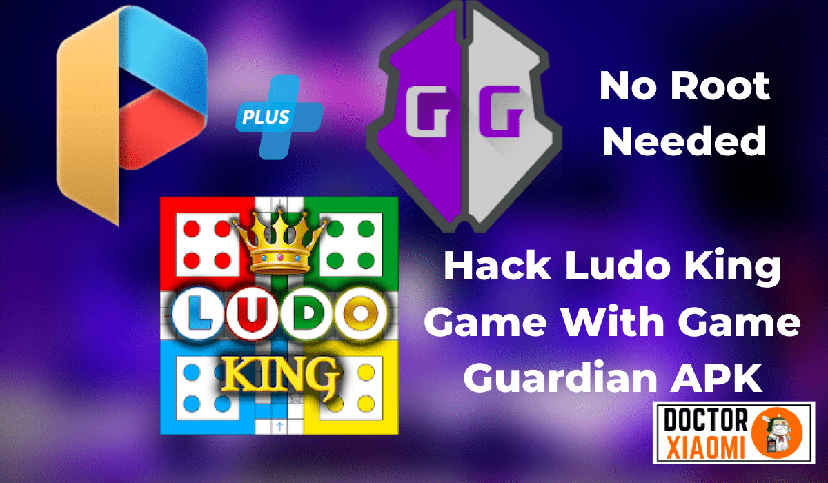 Hack Ludo King Game With Game Guardian APK - No Root Needed