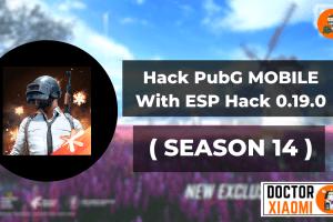 Hack PubG MOBILE With ESP Hack 0.19.0 ( SEASON 14 )