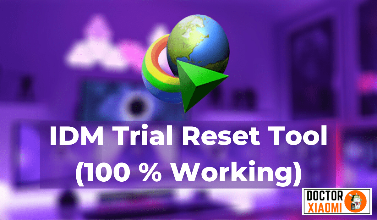 How To Download IDM Trial Reset Tool_ (100 % Working)