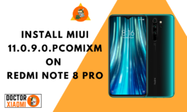 Download And Install MIUI 11.0.5.0.QGGMIXM On Redmi Note 8 Pro