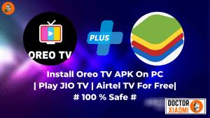 Download Oreo TV APK V1.8.4 | No Ban | 100% Working Jio TV |