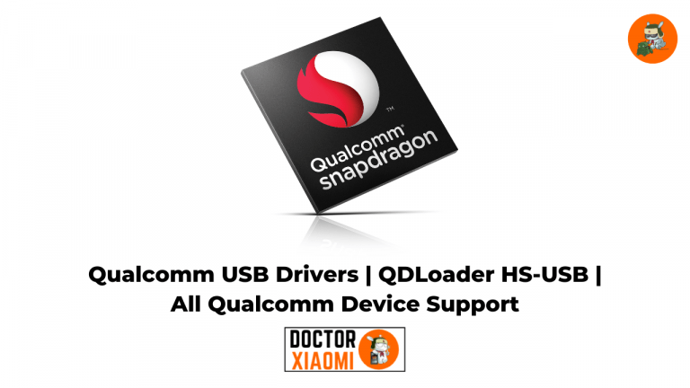 Qualcomm USB Drivers | QDLoader HS-USB | All Qualcomm Device Support