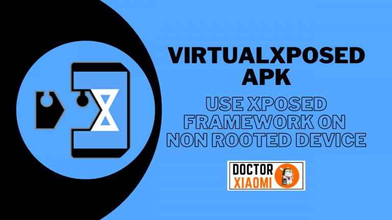 VirtualXposed APK | Use Xposed Framework On Non-Rooted Device