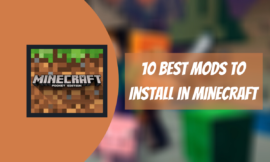 The 10 Best MODS To Install In Minecraft 2020