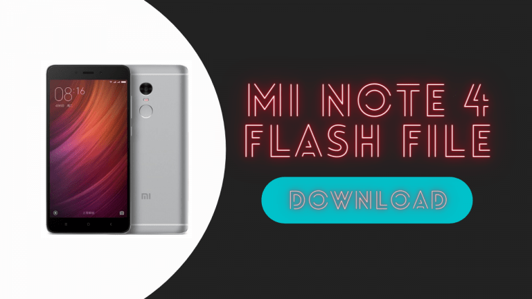 Download Mi Note 4 Flash File