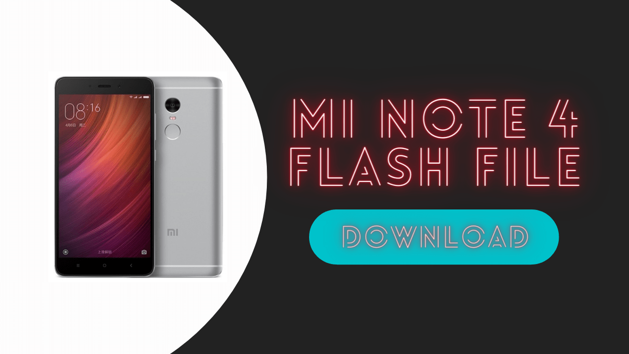 Download RedMi Note 4 Flash File | Latest Update Of 2020