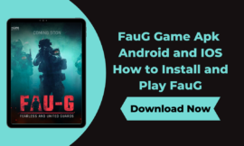 FauG Game Apk Download For Android and IOS – How to Install and Play FauG