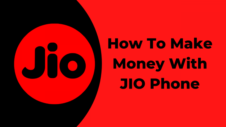 How to make money with the JIO phone? (September 2020)