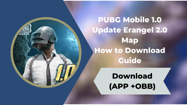 PUBG Mobile 1.0 Update Erangel 2.0 Map How to Download Guide