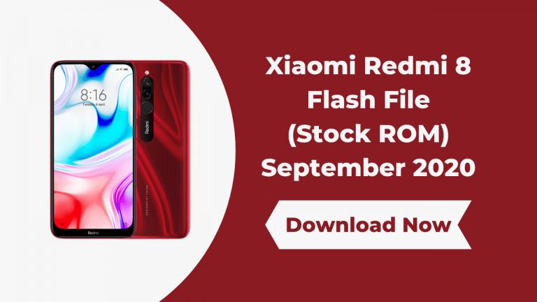 Xiaomi Redmi 8 Flash File (Stock ROM) September 2020