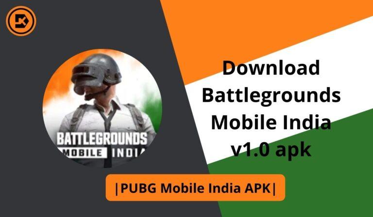 Download Battlegrounds Mobile India v1.0 apk PUBG Mobile India APK