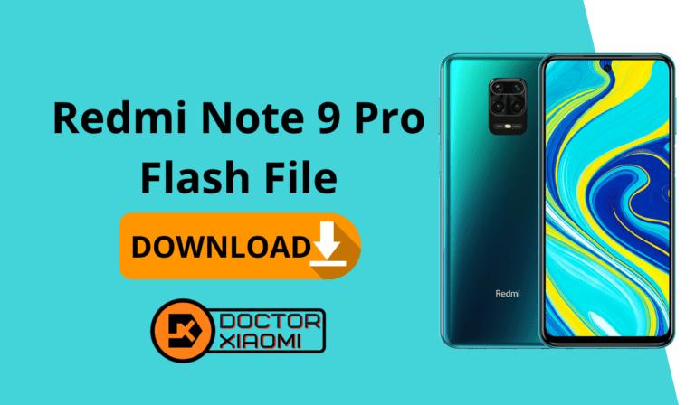 Download Redmi Note 9 Pro Flash File.