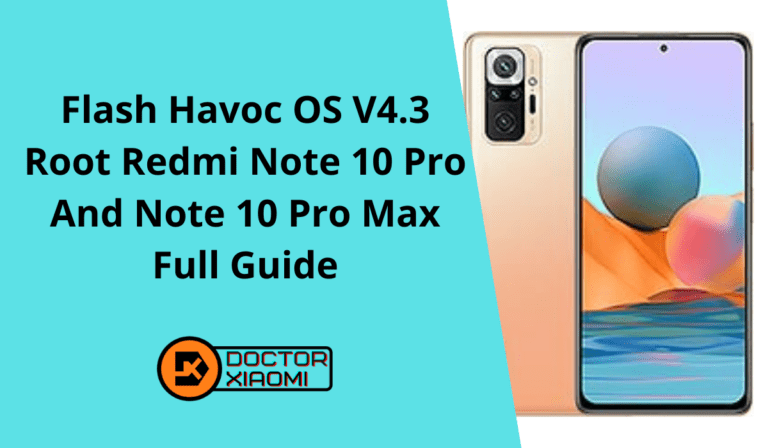 How To Flash Havoc OS Android 11 On Redmi Note 10 Pro And Note 10 Pro Max