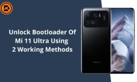 How To Unlock Bootloader Of Mi 11 Ultra Using Of 2 Working Methods