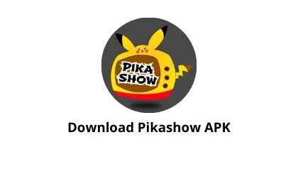 Download Pikashow APK