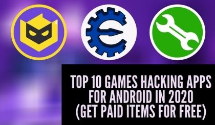 Top 10 Games Hacking Apps For Android In 2021